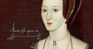 History of Anne Boleyn rise to throne